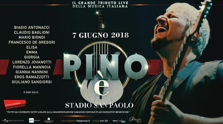 Pino e', il concerto/evento, al San Paolo di Napoli, il 7 giugno. Fiorella ci sarà